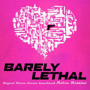 Barely Lethal Original Motion Picture Soundtrack. Лицевая сторона. Click to zoom.