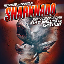 Sharknado Double A-Side Single Music from and Inspired By - Single. Передняя обложка. Click to zoom.