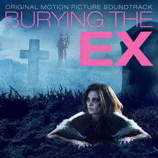 Burying the Ex Original Motion Picture Soundtrack - EP. Передняя обложка. Click to zoom.