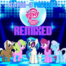 DJ Pon-3 Presents My Little Pony Friendship Is Magic Remixed. Передняя обложка. Click to zoom.