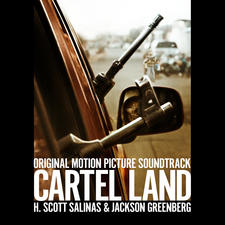 Cartel Land Original Motion Picture Soundtrack. Передняя обложка. Click to zoom.