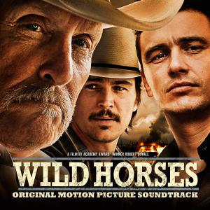 Wild Horses Original Motion Picture Soundtrack. Лицевая сторона. Click to zoom.