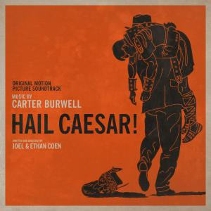 Hail, Caesar! Original Motion Picture Soundtrack. Лицевая сторона. Click to zoom.