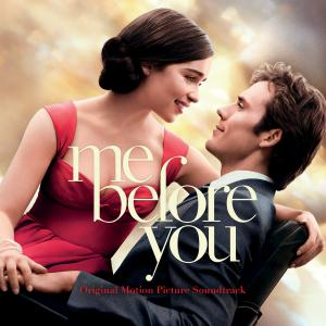 Me Before You Original Motion Picture Soundtrack. Лицевая сторона . Click to zoom.