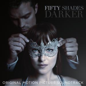 Fifty Shades Darker Original Motion Picture Soundtrack. Лицевая сторона . Click to zoom.