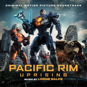 Pacific Rim: Uprising Original Motion Picture Soundtrack. Лицевая сторона . Click to zoom.