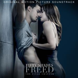 Fifty Shades Freed Original Motion Picture Soundtrack. Лицевая сторона . Click to zoom.
