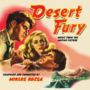 Desert Fury Music from the Motion Picture. Лицевая сторона. Click to zoom.