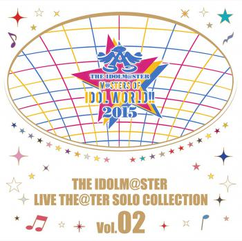 THE IDOLM@STER LIVE THE@TER SOLO COLLECTION Vol.02, The. Front. Click to zoom.
