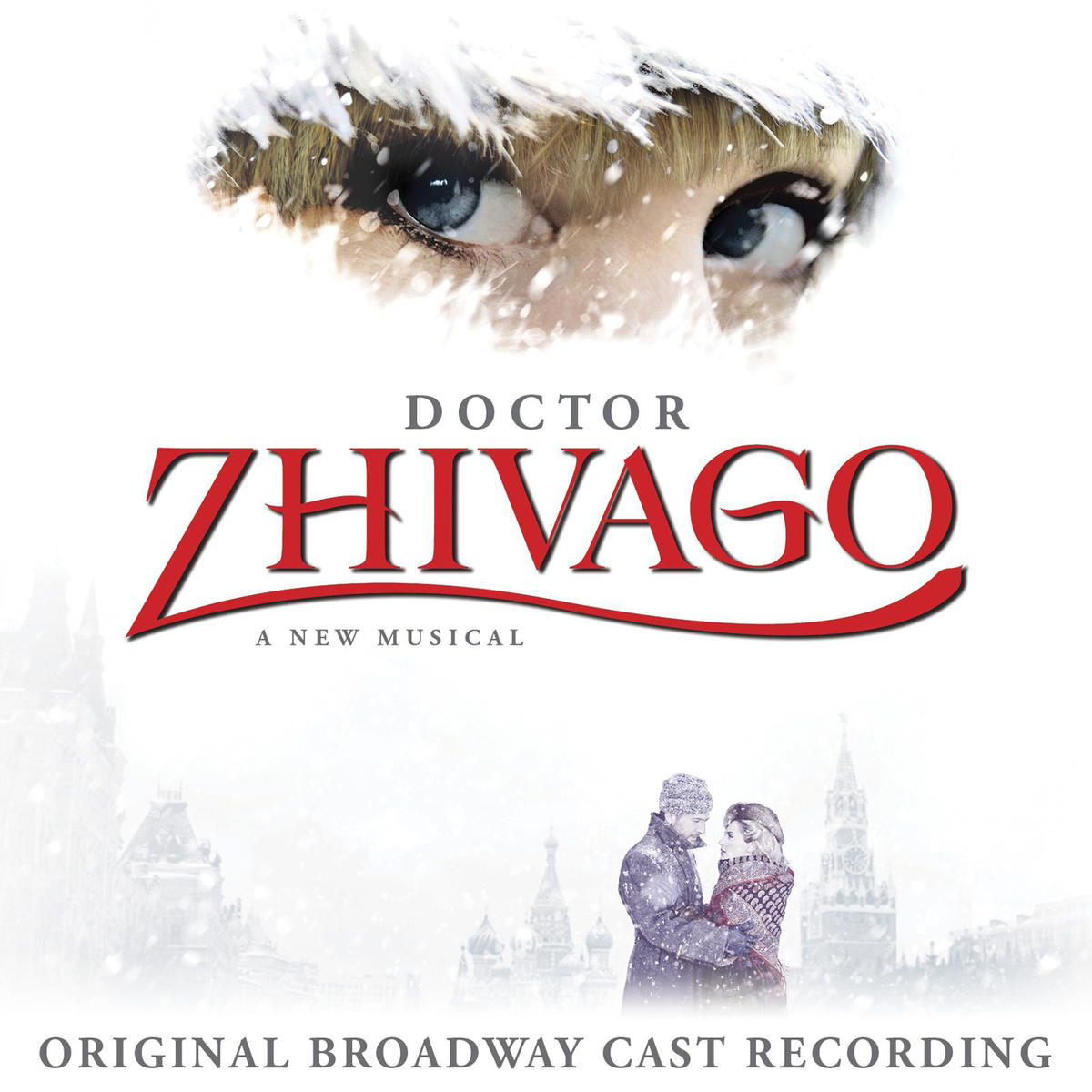 Doctor Zhivago Original Broadway Cast Recording