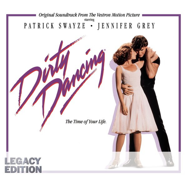 Dirty Dancing Original Soundtrack From The Vestron Motion