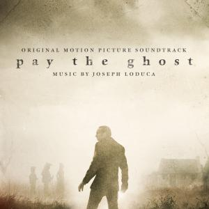Pay the Ghost Original Motion Picture Soundtrack. Лицевая сторона . Click to zoom.
