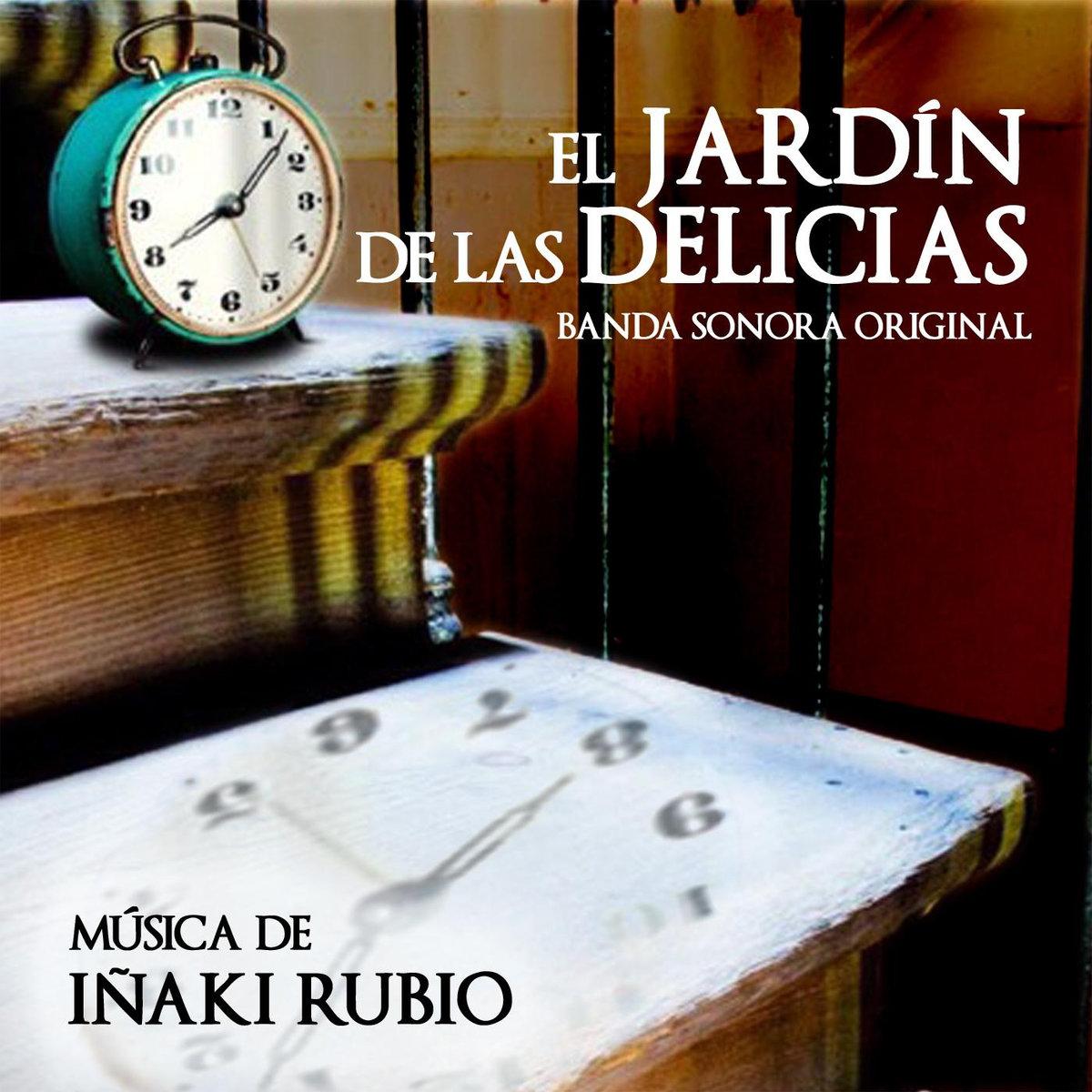El jard n de las delicias banda sonora original soundtrack for Banda sonora de el jardin secreto