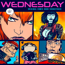 Wednesday Original Comic Book Soundtrack. Передняя обложка. Click to zoom.