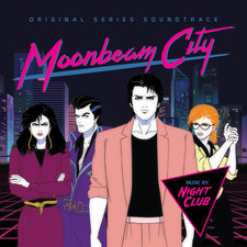 Moonbeam City Original Series Soundtrack. Передняя обложка. Click to zoom.