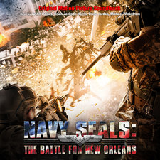 Navy Seals: Battle for New Orleans Original Motion Picture Soundtrack. Передняя обложка. Click to zoom.