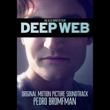Deep Web Original Motion Picture Soundtrack. Передняя обложка. Click to zoom.