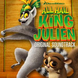 All Hail King Julien Original Soundtrack. Лицевая сторона. Click to zoom.