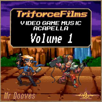 Video Game Music Acapella: Volume 1. Front. Click to zoom.
