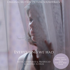 Everything We Had Original Motion Picture Soundtrack Including Bonus Tracks from The Boys Next Door. Передняя обложка. Click to zoom.