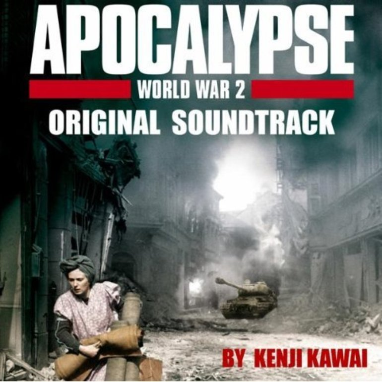 Apocalypse -World War 2- Original Soundtrack. Soundtrack from Apocalypse -World War 2- Original ...