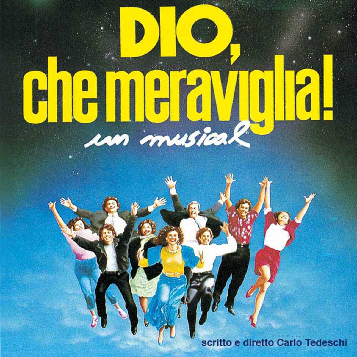 Dio che meraviglia colonna sonora originale del musical for Che meraviglia arredamenti