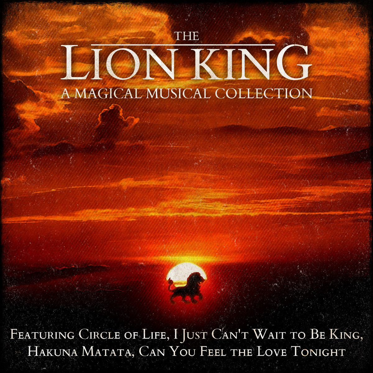 the lion king a magical musical collection original