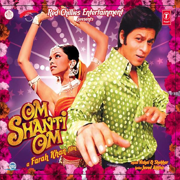 Om Shanti Om Music From The Film