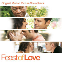 Feast of Love Original Motion Picture Soundtrack. Передняя обложка. Click to zoom.