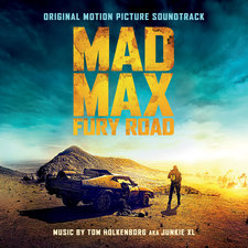 Mad Max: Fury Road - Original Motion Picture Soundtrack. Передняя обложка. Click to zoom.