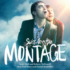 "Montage From ""Swiss Army Man"" feat. Paul Dano and Daniel Radcliffe - Single. Передняя обложка. Click to zoom."