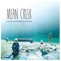 Mean Creek Soundtrack from the Motion Picture. Передняя обложка. Click to zoom.