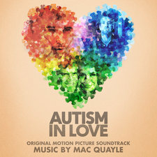 Autism in Love Original Motion Picture Soundtrack. Передняя обложка. Click to zoom.