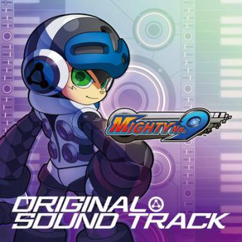 Mighty No. 9 Original Sound Track. Front. Click to zoom.