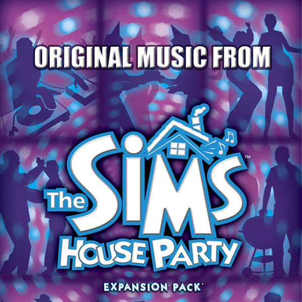 The sims house party original music from soundtrack from for House music party