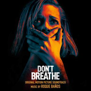 Don't Breathe Original Motion Picture Soundtrack. Лицевая сторона. Click to zoom.