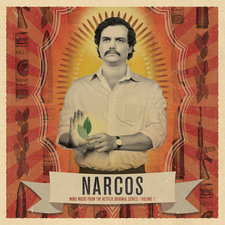 Narcos, Vol. 1 More Music from the Netflix Original Series. Передняя обложка. Click to zoom.