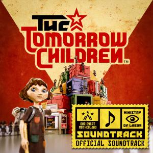 Tomorrow Children Official Soundtrack, The. Лицевая сторона . Click to zoom.