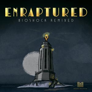 ENRAPTURED: BioShock Remixed. Лицевая сторона. Click to zoom.