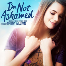 I'm Not Ashamed Original Motion Picture Soundtrack. Передняя обложка. Click to zoom.