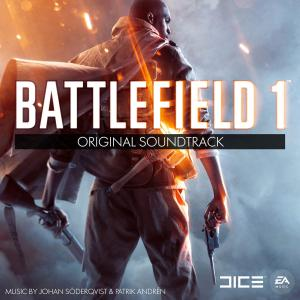 Battlefield 1 Original Soundtrack. Лицевая сторона . Click to zoom.