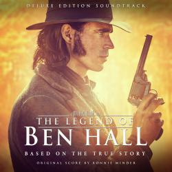 Legend of Ben Hall Original Motion Picture Soundtrack Deluxe Edition, The. Передняя обложка. Click to zoom.