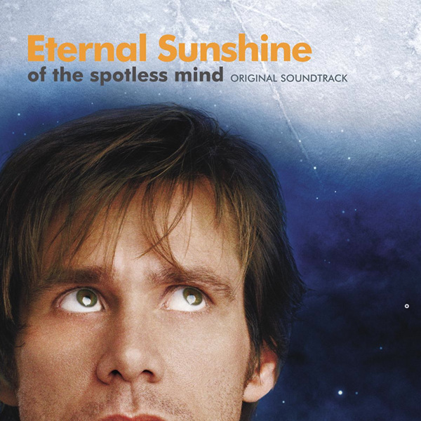 Eternal Sunshine of the Spotless Mind Soundtrack from the Motion ... Eternalsunshineofthespotlessmind