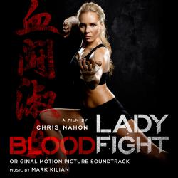 Lady Bloodfight Original Motion Picture Soundtrack. Передняя обложка. Click to zoom.