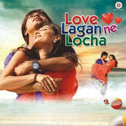 Love Lagan Ne Locha Original Motion Picture Soundtrack - EP. Передняя обложка. Click to zoom.