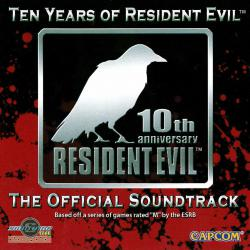 Ten Years of Resident Evil The Official Soundtrack. Передняя обложка. Click to zoom.