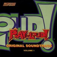 Nintendo Power - Play it Loud! Original Soundtrack Volume 1. �������� �������. Click to zoom.