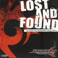 Shadow the Hedgehog Vocal Trax, Lost and Found. Передняя обложка. Click to zoom.